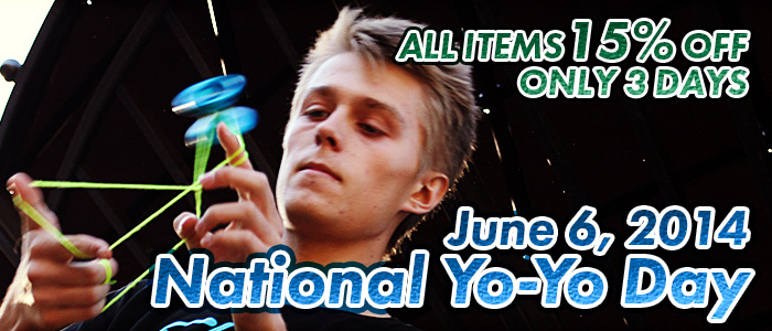 National Yo-Yo Day Special Sale!! -ALL ITEMS 15% OFF