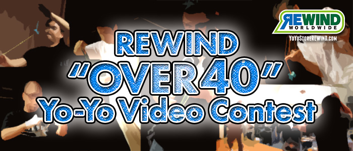 "REWIND ""Over 40"" Yo-Yo Video Contest"
